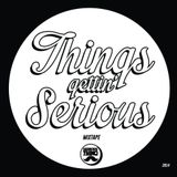 Serious Thing - Things Gettin' Serious Mixtape (2014)