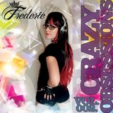 Frederie - Crazy Obsessions (vol. 002)