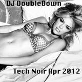 Tech Noir April 2012 (House/Electro)