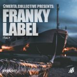 Omertà.Collective Presents: Franky Label's podcast [c.09042017]