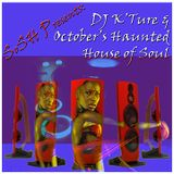 SoSH Presents October's House of Haunted Souls