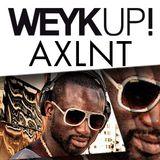 WEYKUP! Radio with AXLNT