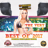 DJ DOTCOM_PRESENTS_THE VERY BEST OF 2017_DANCEHALL_MIXTAPE (CLEAN VERSION)