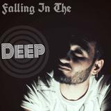 Falling In The Deep, (Mini  Deep House Mix) Dj KاMاL