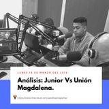 Análisis Junior Vs Unión Magdalena.