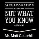 NWYK - Mr. Matt Cotterhill