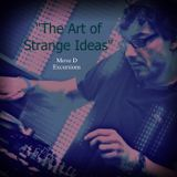 """The Art of Strange Ideas"" - The Move D Excursions as told by Sequenchill"
