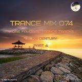 Trance Mix 074 (More Favorite Trance Tracks of XXI century Part 4)