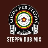 Saigon Dub Station - Steppa Dub Summer Mix 2015 - Live recorded at the Dub Station Studio