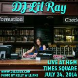 DJ Lil Ray Live at H&M Times Square 7/24/14