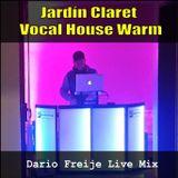 LiveMix: Jardin Claret Vocal House Warm