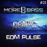 NeaZy - EDM Pulse #26