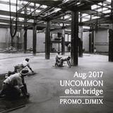 Aug. 2017@UNCOMMON_PROMO
