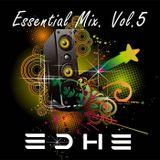 Essential Mix Vol. 5- EDHE