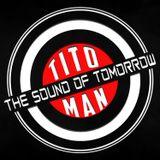 THE SOUND OF TOMORROW 032 by TITO MAN Live On Follow Us Media DIA DEL DJ
