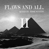 flaws and all. episode 2