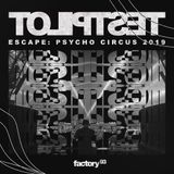 Testpilot - Live @ Escape Psycho Circus (San Bernardino, CA) - 26-Oct-2019