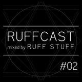 Ruff Cast #02