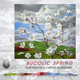 "#071 BUCOLIC SPRING ""Fleeting as a cherry blossoms"" (2017)"