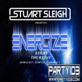 "Stuart Sleigh Presents ENERGIZE #23 - party 103.com ""FREE DOWNLOAD LINK"""
