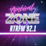 Ambient Zone RTRFM 92.1 - Oliver's AZ Classics