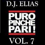 DJ Elias - Puro Pinche Pari Vol.7