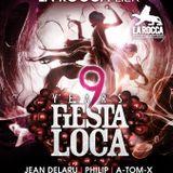dj A-Tom-X @ La Rocca - 9Y Fiesta Loca 09-01-2016