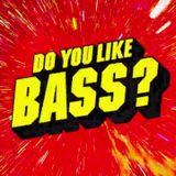 DO YOU LIKE BASS??