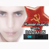 Russian music 2 mixed by DJ Stas ON