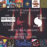 Miguel Manzano - A Tribute To Sankeys Soap Part1