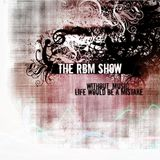The RBM Show - 81st Episode