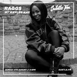 RAGGS B2B KAYLEE KAY - AUGUST PODCAST - grime - SUBTLE FM