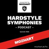 069 | Hardstyle Symphonies - Alone@Home Party Sessions by Mozhart