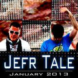 Jefr Tale January 2013