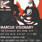 Marcus Visionary - The Visionary Mix Show 073 - Kool London - Oct 4th 2019