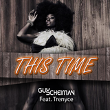 Guy Scheiman feat Trenyce - This time (Club mix 2014) SPECIAL PROMO