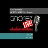 Andrez LIVE! S11E20 | 17.01.2018 | Andrez & Vesselin b2b Session @ Oxygen, Bansko, Jan 2018