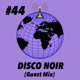 Global Groove #44 Disco Noir (Guest Mix)