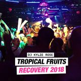 Tropical Fruits - Recovery 2018