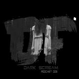 Dark Scream Podcast 005 By dOnflyP