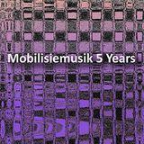 Mobilisiemusik 5 Years (Mixed)