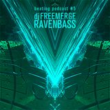Beating Podcast 5 - Dj Freemerge - Ravenbass