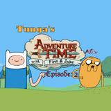 Adventure Time Mix Episode: 2