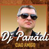 Dj Parádi Ciao Amigo Mix