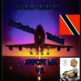 DJ JEL 2012 Soca Airport Mixtape V.2 (Tunes To Know Before Yuh Land)