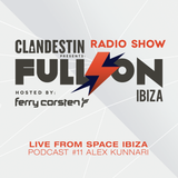 Alex Kunnari Live Set at Clandestin pres. Full On Ibiza - August 2014