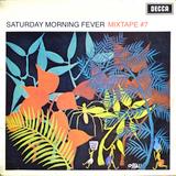 Saturday Morning Fever 7