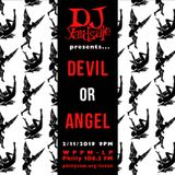 DJ YardSale presents...Devil or Angel 2-11-2019