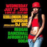 LIONDUB & DJ GIO - 07.03.19 - KOOLLONDON [FRESH REGGAE DANCEHALL & AFROBEATS]