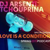 Dj Arsenti Tchouprina - Love is a condition2015